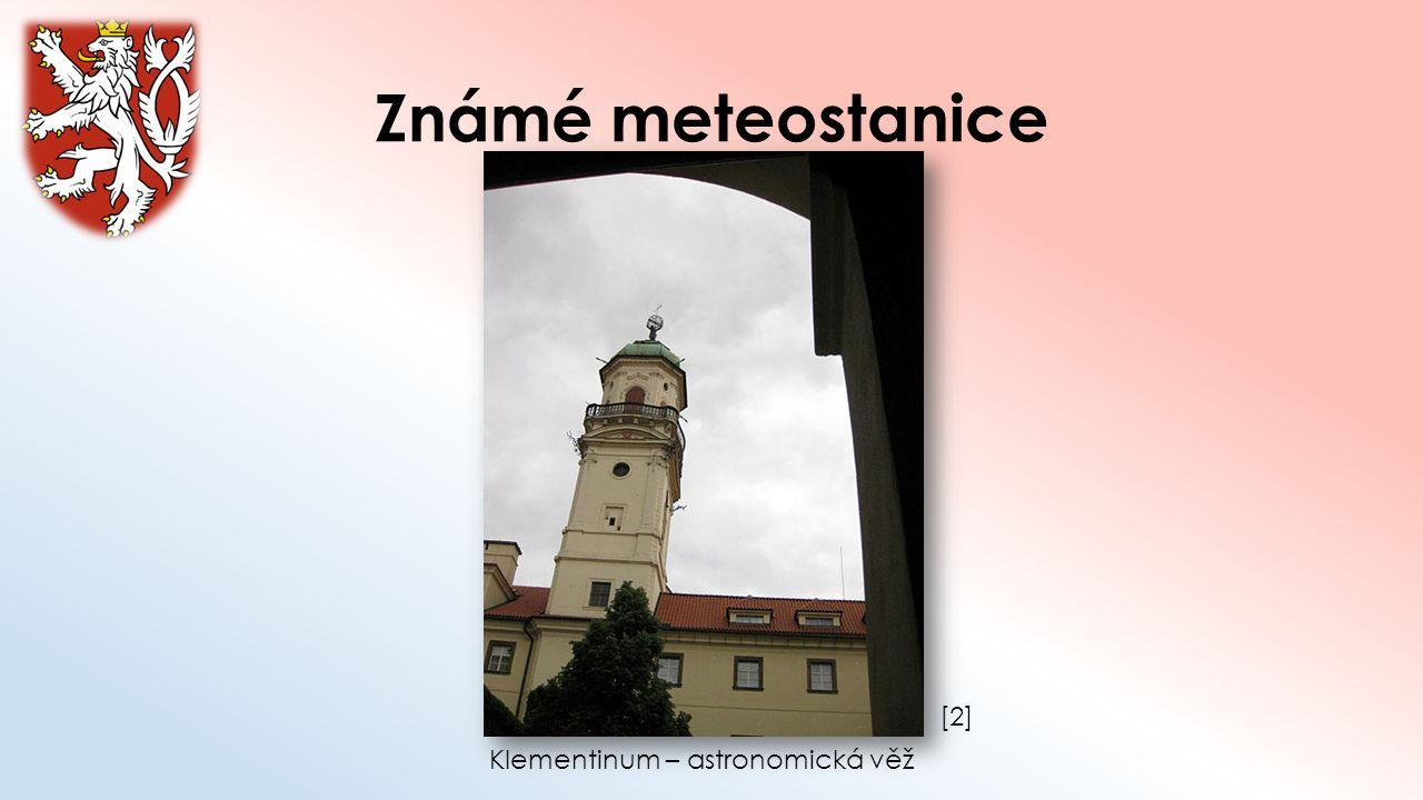 Známé meteostanice [2] Klementinum – astronomická věž